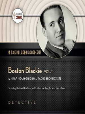 cover image of Boston Blackie, Volume 1