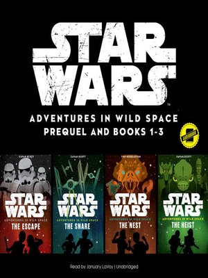 cover image of Star Wars: Adventures in Wild Space, Prequel and Books 1-3