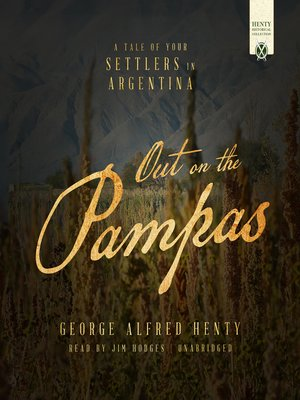 cover image of Out on the Pampas