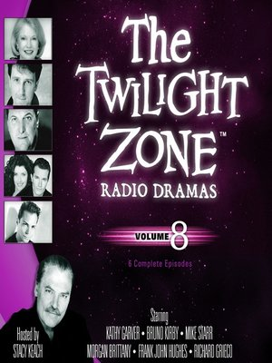 cover image of The Twilight Zone Radio Dramas, Volume 8