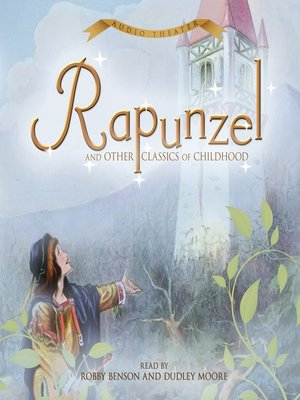 cover image of Rapunzel and Other Classics of Childhood