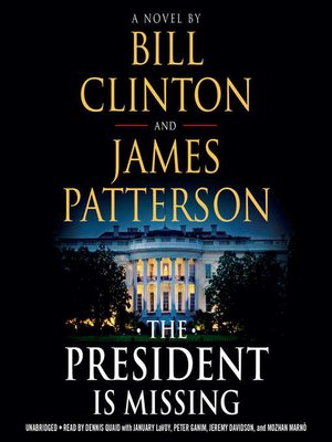 The President Is Missing by Bill Clinton · OverDrive (Rakuten