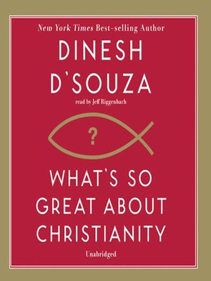 cover image of What's So Great about Christianity