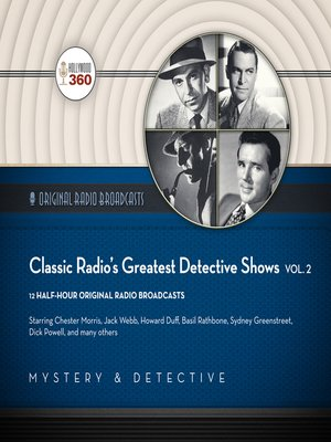 cover image of Classic Radio's Greatest Detective Shows, Volume 2