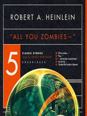 cover image of All You Zombies and Other Stories