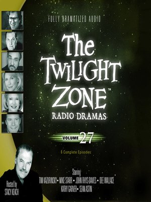 cover image of The Twilight Zone Radio Dramas, Volume 27