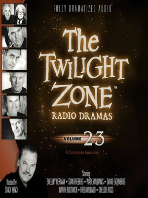 cover image of The Twilight Zone Radio Dramas, Volume 23