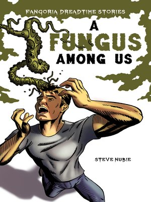 cover image of A Fungus Among Us