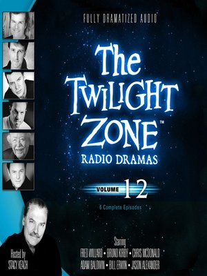 cover image of The Twilight Zone Radio Dramas, Volume 12