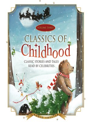 cover image of Classics of Childhood, Volume 3