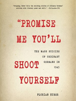 "cover image of ""Promise Me You'll Shoot Yourself"""