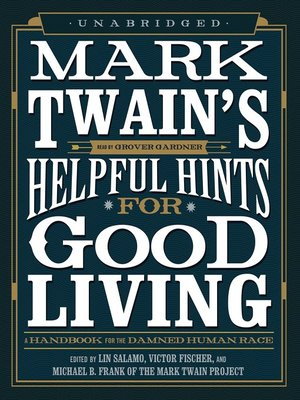 cover image of Mark Twain's Helpful Hints for Good Living