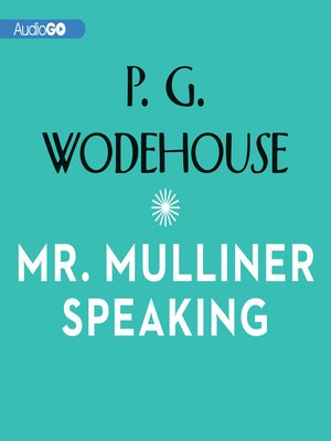 cover image of Mr. Mulliner Speaking