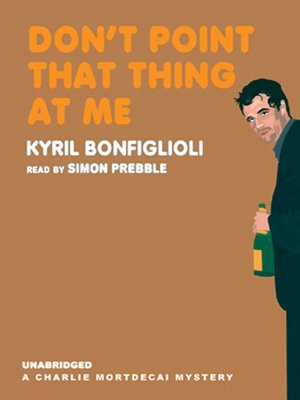 cover image of Don't Point That Thing at Me