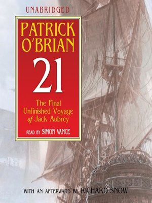 cover image of 21: The Final Unfinished Voyage of Jack Aubrey
