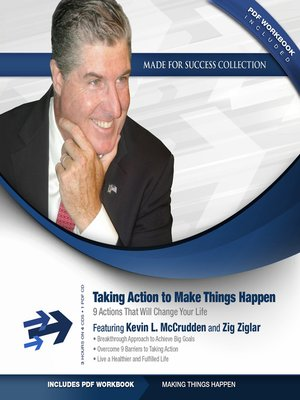 cover image of Take Action to Make Things Happen
