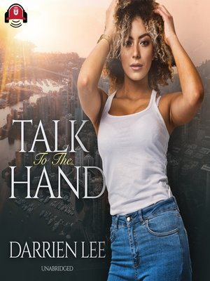 cover image of Talk to the Hand