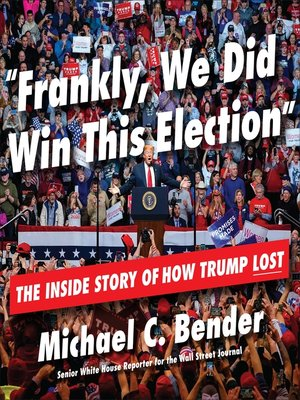 cover image of Frankly, We Did Win This Election