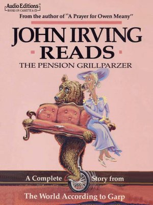 cover image of John Irving Reads The Pension Grillparzer