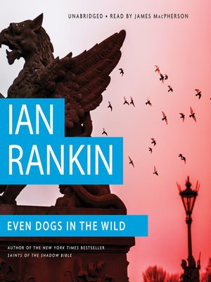 cover image of Even Dogs in the Wild
