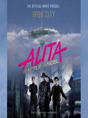 cover image of Alita, Battle Angel: Iron City