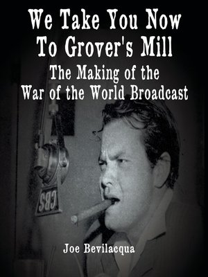 cover image of We Take You Now to Grover's Mill