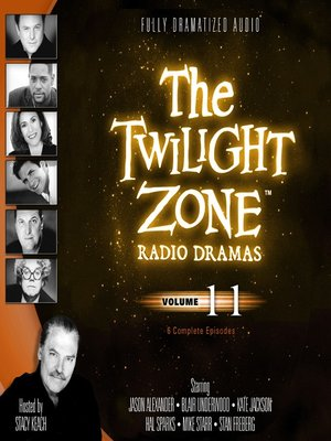cover image of The Twilight Zone Radio Dramas, Volume 11