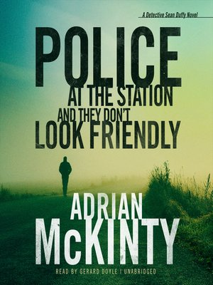 cover image of Police at the Station and They Don't Look Friendly