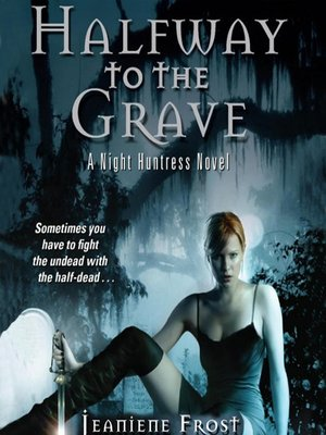 cover image of Halfway to the Grave