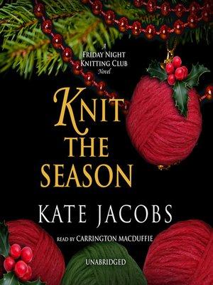 The Friday Night Knitting Club Series Overdrive Rakuten