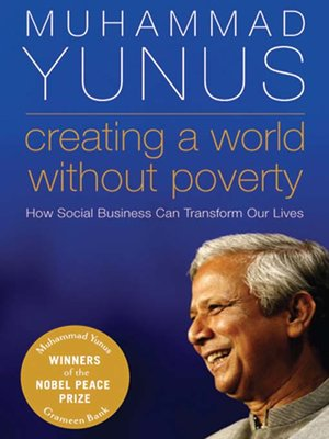 cover image of Creating a World Without Poverty
