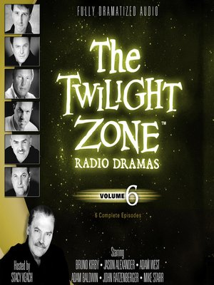 cover image of The Twilight Zone Radio Dramas, Volume 6