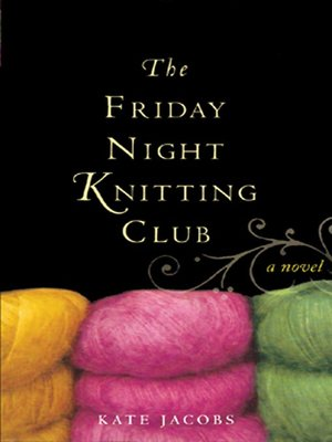 cover image of The Friday Night Knitting Club