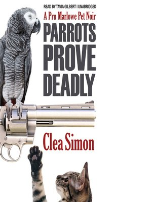 cover image of Parrots Prove Deadly
