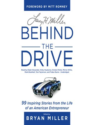 cover image of Larry H. Miller, Behind the Drive