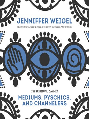 cover image of Mediums, Psychics, and Channelers