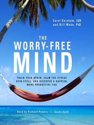 cover image of The Worry-Free Mind