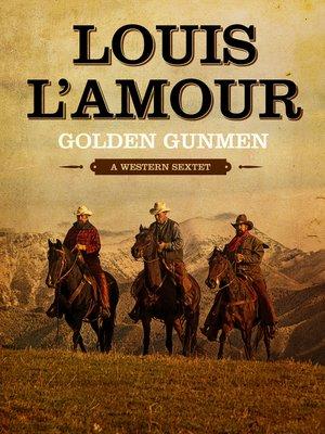 cover image of Golden Gunmen