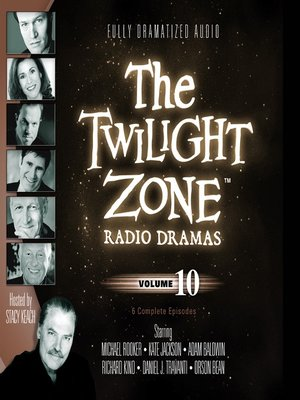 cover image of The Twilight Zone Radio Dramas, Volume 10