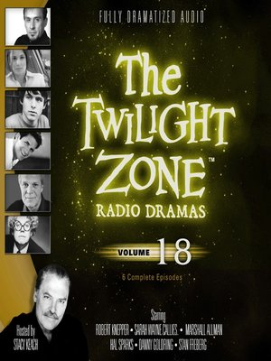 cover image of The Twilight Zone Radio Dramas, Volume 18