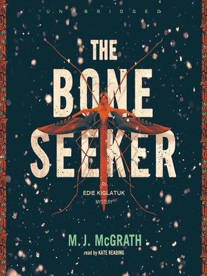 cover image of The Bone Seeker
