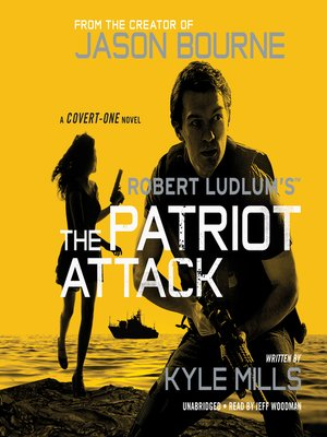 cover image of Robert Ludlum's the Patriot Attack