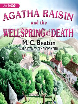 cover image of Agatha Raisin and the Wellspring of Death