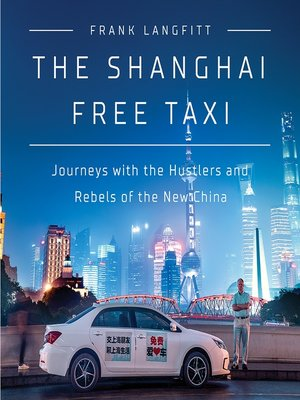 cover image of The Shanghai Free Taxi
