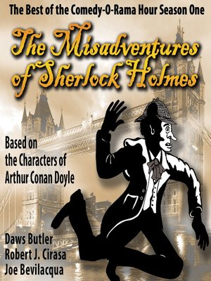 cover image of The Misadventures of Sherlock Holmes: The Honest and True Memoirs of a Nonentity