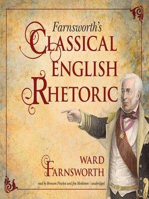 cover image of Farnsworth's Classical English Rhetoric