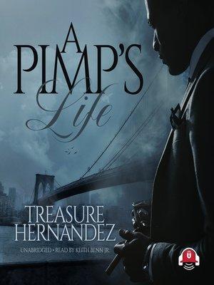 cover image of A Pimp's Life