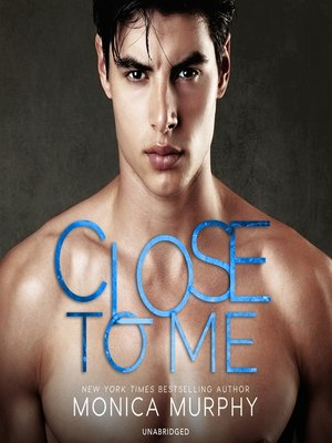 cover image of Close to Me