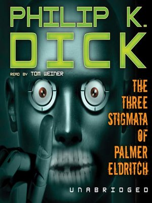 cover image of The Three Stigmata of Palmer Eldritch