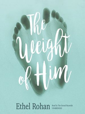 cover image of The Weight of Him